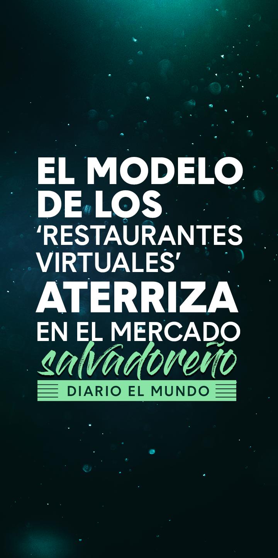 """El modelo de los """"restaurantes virtuales"""" aterriza en el mercado salvadoreño"""