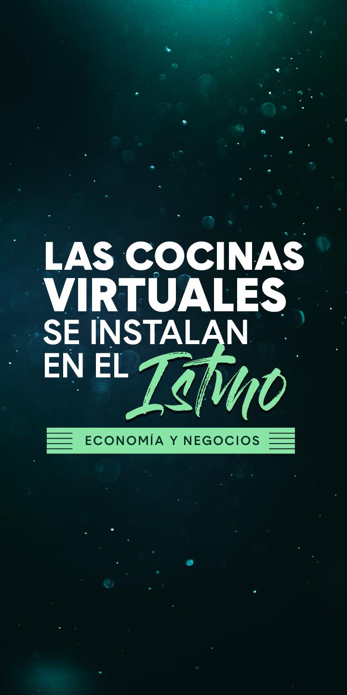 Las cocinas virtuales se instalan en el istmo